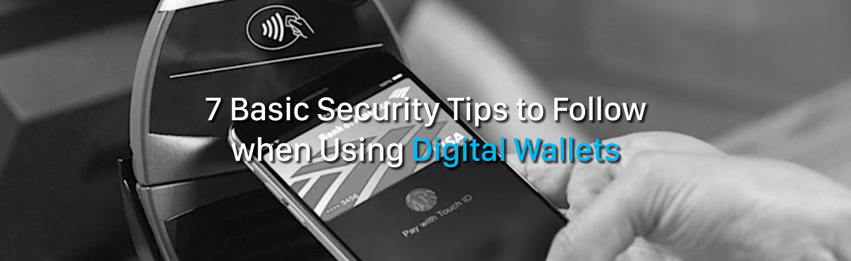 7-Basic-Security-Tips-to-Follow-when-Using-Digital-Wallets.png